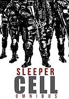 Sleeper Cell Omnibus by ROGER HAYDEN