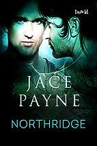 Northridge by Jace Payne