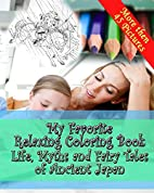My Favorite Relaxing Coloring Book - Life,…