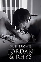 Jordan & Rhys (Frankie's Series) by Sue…