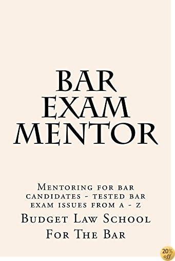 Bar Exam Mentor: Help@CaliforniaBarHelp.com