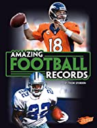 Amazing Football Records (Epic Sports…