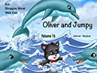 Oliver and Jumpy - the Cat Series, Stories…