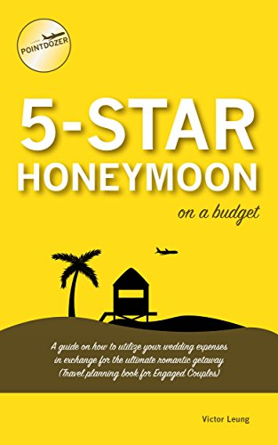 5-star-honeymoon-on-a-budget-a-guide-on-how-to-utilize-your-wedding-expenses-in-exchange-for-the-ultimate-romantic-getaway-travel-planning-book-for-engaged-couples