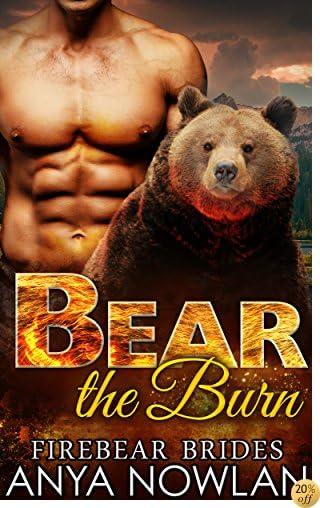 Bear the Burn (Firebear Brides Book 1)