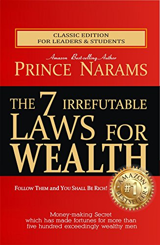 the-7-irrefutable-laws-for-wealth-follow-them-and-you-shall-be-rich