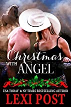 Christmas with Angel (Last Chance Book 1) by…