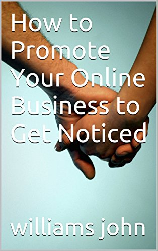 how-to-promote-your-online-business-to-get-noticed
