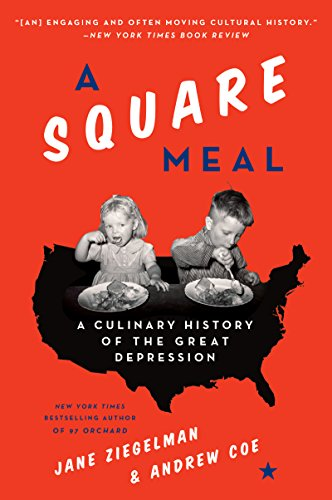 a-square-meal-a-culinary-history-of-the-great-depression