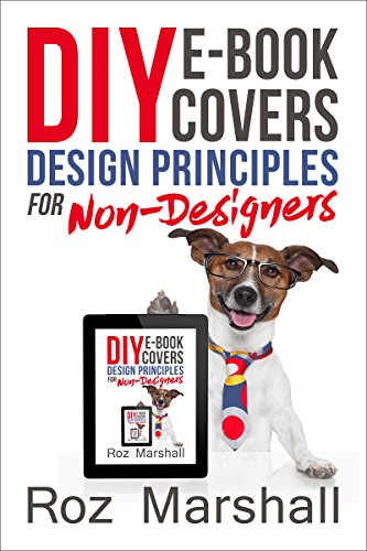 diy-covers-design-principles-for-non-designers-how-to-sell-more-books-1