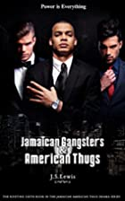 Jamaican Gangsters & American Thugs (The…