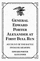 General Edward Porter Alexander at First…