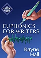 Euphonics For Writers: Professional…