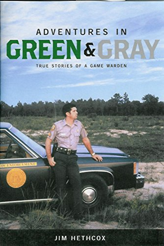 adventures-in-green-gray-true-stories-of-a-game-warden