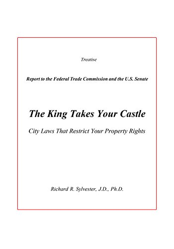 the-king-takes-your-castle-city-laws-that-restrict-your-property-rights