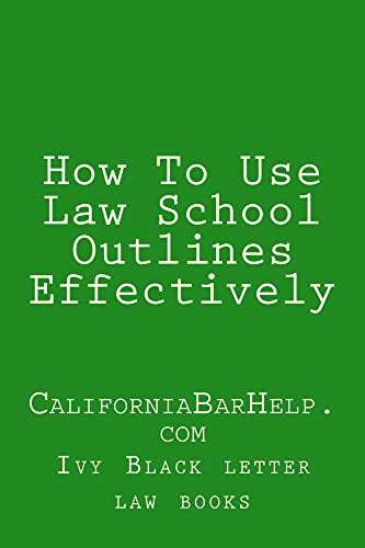 how-to-use-law-school-outlines-effectively-e-law-book