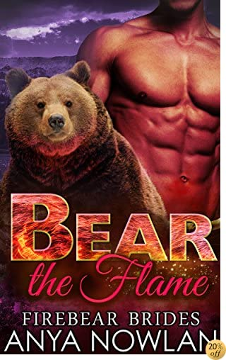 Bear the Flame (Firebear Brides Book 2)