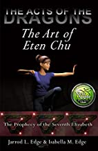 The Art of Eten Chu (The Acts of the Dragons…