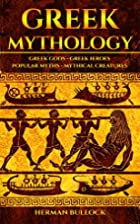Greek Mythology: Greek Gods - Greek Heroes -…