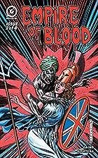 Empire of Blood #2 by Arjun Raj Gaind