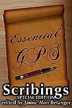 Essential GPS: A Scribings Special Edition…