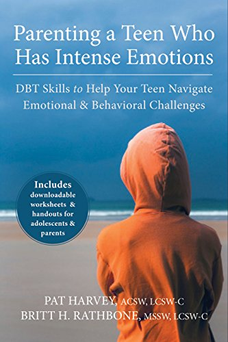 parenting-a-teen-who-has-intense-emotions-dbt-skills-to-help-your-teen-navigate-emotional-and-behavioral-challenges