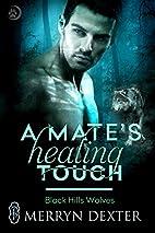 A Mate's Healing Touch (Black Hills…