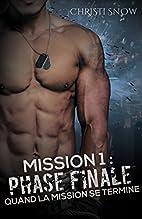 Mission 1 : Phase finale (Quand la mission…