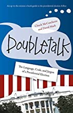 Doubletalk: The Language, Code, and Jargon…
