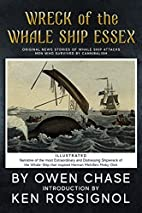 Wreck of the Whale Ship Essex - Illustrated…