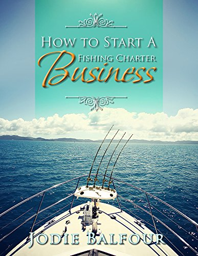 how-to-start-a-fishing-charter-business