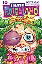 I Hate Fairyland #3 by Skottie Young