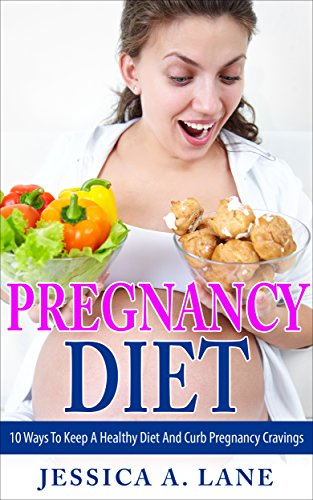 pregnancy-diet-10-ways-to-keep-a-healthy-diet-and-curb-youre-pregnancy-cravings