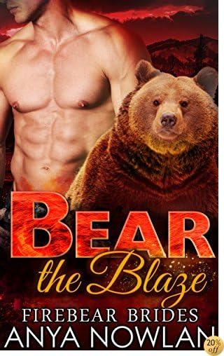 TBear the Blaze (Firebear Brides Book 3)