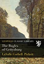 The Bugles of Gettysburg by Lasalle Corbell…
