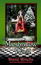 It's A Marshmallow World: A Rock and Roll…