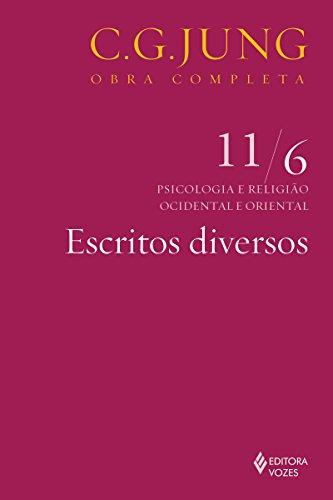 escritos-diversos-psicologia-e-religio-ocidental-e-oriental-obras-completas-de-carl-gustav-jung-portuguese-edition