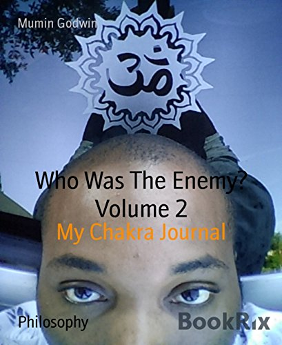 who-was-the-enemy-volume-2-my-chakra-journal