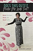 Does This Outfit Make Me Look Fat?: Real…