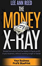 The Money X-Ray: Simple formula to find the…