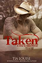 Taken: A One to Take Primer (One to Hold,…