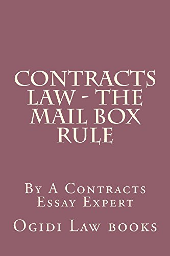 contracts-law-the-mail-box-rule-9-dollars-and-99-cents-borrowing-also-allowed