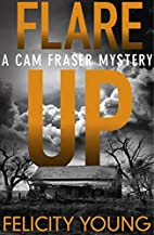 Flare-up: a tense, taut mystery (A Cam…