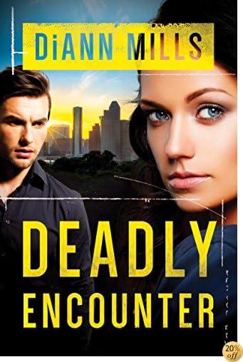 TDeadly Encounter (FBI Task Force Book 1)