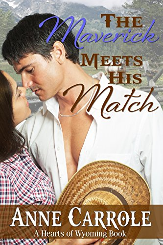 the-maverick-meets-his-match-hearts-of-wyoming-book-2