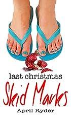 Last Christmas Skid Marks: A Fun BBW…