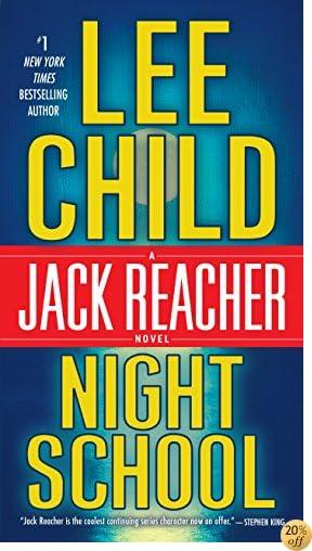TNight School: A Jack Reacher Novel
