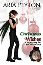 Christmas Wishes: A short story for the…