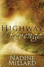 Highway Revenge by Nadine Millard