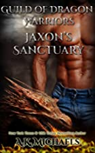 Guild of Dragon Warriors, Jaxon's Sanctuary:…